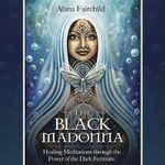 Black Madonna - Alana Fairchild