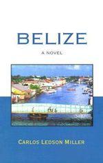 Belize - Carlos Ledson Miller