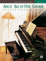 Alfred's Basic Adult All-in-one Piano Course : Lesson * Theory * Solo - Morton Manus
