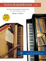 Essential Keyboard Repertoire, Vol 1 : 100 Early Intermediate Selections in Their Original Form - Baroque to Modern, Book & CD - Kim O'Reilly