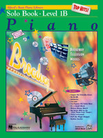 Alfred's Basic Piano Course Top Hits! Solo Book, Bk 1b : Alfred's Basic Piano Library