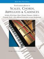 The Complete Book of Scales, Chords, Arpeggios and Cadences : Complete Book - Willard Palmer