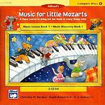 Music for Little Mozarts : Music Lesson Book 1: Music Discovery Book 1 - Gayle Kowalchyk