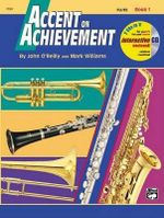 Accent on Achievement, Book 1 : Flute, Book & CD - John O'Reilly