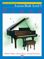 Alfred's Basic Piano Course Lesson Book, Bk 5 : Alfred's Basic Piano Library - Willard Palmer