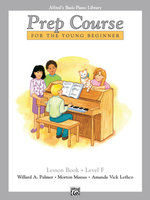 Alfred's Basic Piano Prep Course Lesson Book, Bk F : Alfred's Basic Piano Library - Willard Palmer