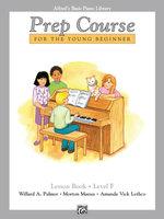 Alfred's Basic Piano Prep Course Lesson Book, Bk F : Alfred's Basic Piano Library - Willard Palmer