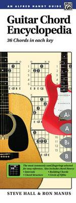 Guitar Chord Encyclopedia : 36 Chords in Each Key - Steve Hall