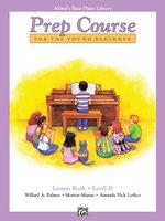 Alfred's Basic Piano Prep Course Lesson Book, Bk D : Alfred's Basic Piano Library - Willard Palmer