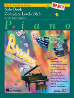 Alfred's Basic Piano Course Top Hits! Solo Book : Complete 2 & 3