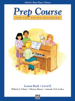 Alfred's Basic Piano Prep Course Lesson Book, Bk E : Alfred's Basic Piano Library - Willard Palmer