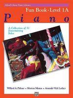 Alfred's Basic Piano Course Fun Book, Bk 1a : Alfred's Basic Piano Library - Willard Palmer