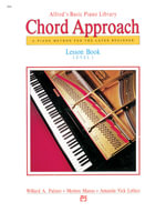 Alfred's Basic Piano Chord Approach Lesson Book, Bk 1 : Alfred's Basic Piano Library - Willard Palmer