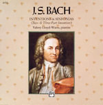 J.S. Bach : Iventions & Sinfonias (Two- & Three-Part Inventions)