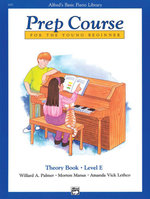 Alfred's Basic Piano Prep Course Theory, Bk E : Alfred's Basic Piano Library - Willard Palmer