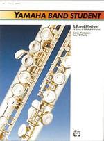 Yamaha Band Student, Bk 1 : Rock-Powered Accompaniments, 2 CDs - Sandy Feldstein