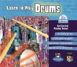 Learn to Play Drums : Get Started Playing Today!, CD-ROM Jewel Case