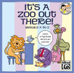 It's a Zoo Out There! Animals A to Z : 27 Unison Songs for Young Singers (Sing & Learn) - Jay Althouse