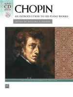 Chopin -- An Introduction to His Piano Works : Book & CD - Valery Lloyd-Watts