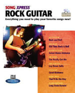 Songxpress -- Rock Guitar : Everything You Need to Play Your Favorite Songs Now!, CD-ROM
