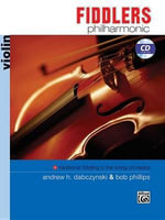 Fiddlers Philharmonic : Violin, Book & CD - Andrew H. Dabczynski