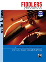 Fiddlers Philharmonic : Cello & Bass, Book & CD - Andrew H. Dabczynski