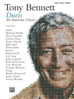 Tony Bennett -- Duets (an American Classic) : Piano/Vocal/Chords - Tony Bennett