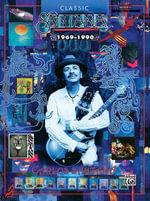 Classic Santana 1969-1990 : Authentic Guitar Tab - Carlos Santana