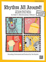 Rhythm All Around : 10 Rhythmic Songs for Singing and Learning (Soundtrax)