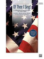 Of Thee I Sing! : A Celebration of America's Music for 2-Part Choirs (Soundtrax)