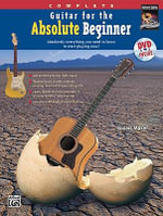 Guitar for the Absolute Beginner, Complete : Absolutely Everything You Need to Know to Start Playing Now!, Book & DVD (Sleeve) - Susan Mazer