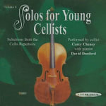 Solos for Young Cellists, Volume 8 : Selections from the Cello Repertoire - Carey Cheney