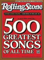 Rolling Stone Guitar Classics, Volume 1 : Early Rock to the Late '60s: 61 Selections from the 500 Greatest Songs of All Time - Alfred Publishing
