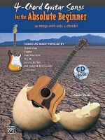 4-Chord Songs for the Absolute Beginner : Book & CD - Susan Mazer