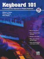 Keyboard 101 : A Contemporary Approach to Playing Keyboard - Willard A Palmer