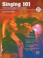 Singing 101 : A Contemporary Approach to Singing - Karen Farnum Surmani