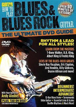 Guitar World -- How to Play Blues & Blues Rock Guitar : The Ultimate DVD Guide, DVD - Alfred Publishing