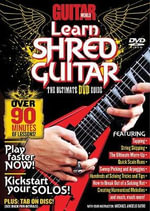 Guitar World -- Learn Shred Guitar : The Ultimate DVD Guide, DVD - Alfred Publishing