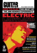 Guitar World -- How to Play the Best of the Jimi Hendrix Experience's Electric Ladyland : The Ultimate DVD Guide!, DVD - Jimi Hendrix