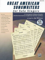 Great American Songwriters for Solo Singers : 12 Contemporary Settings of Favorites from the Great American Songbook for Solo Voice and Piano - Jay Althouse