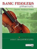 Basic Fiddlers Philharmonic Celtic Fiddle Tunes : Cello & Bass - Bob Phillips