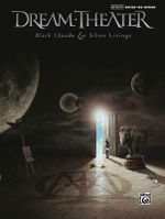 Dream Theater, Black Clouds & Silver Linings : Authentic Guitar-Tab Editions - Theater Dream
