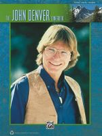 The John Denver Songbook : Piano/Vocal/guitar - Alfred Publishing Staff
