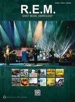 R.E.M. Sheet Music Anthology : Piano/Vocal/Guitar - Alfred Publishing