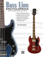 Bass Line Encyclopedia : Over 100 Bass Lines in All Styles - Tim Ferguson