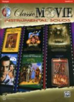 Classic Movie Instrumental Solos : Trumpet, Book & CD - Alfred Publishing