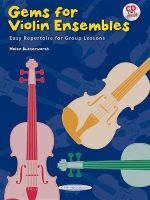 Gems for Violin Ensembles, Bk 1 : Easy Repertoire for Group Lessons, Book & CD