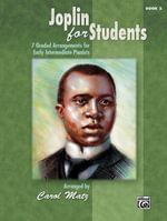 Joplin for Students, Bk 2 : 7 Graded Arrangements for Early Intermediate Pianists - Alfred Publishing