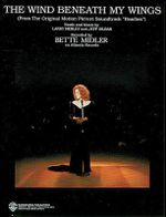 The Wind Beneath My Wings (from Beaches) : Piano/Vocal/Chords (B-Flat), Sheet - Bette Midler