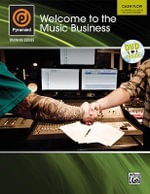 Pyramind Training -- Welcome to the Music Business : Cash Flow -- Achieving Success in the Audio Industry, Book & DVD - Alfred Publishing